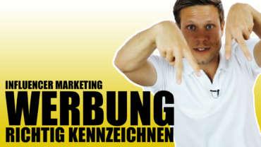 Werbung richtig kennzeichenen - Influencer Marketing - Instagram Facebook - fragdendan