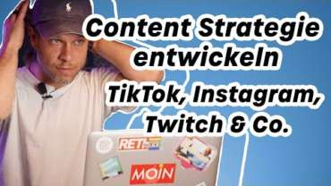 Content Strategie für Social Media – Instagram, Twitch & TikTok