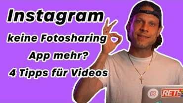 📹🏀Instagram keine Fotosharing App mehr: 4 Tipps für Videos
