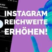 🔥 Instagram Reichweite für Reels erhöhen