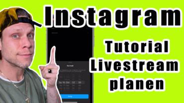 Instagram Tutorial: Livestream planen