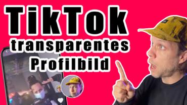 Transparentes TikTok Profilbild erstellen