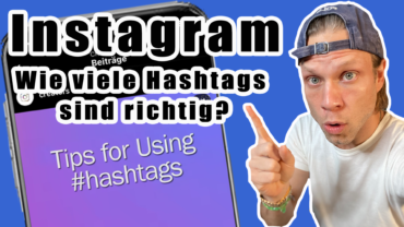 ⛺️ Instagram: Wie viele Hashtags muss ich posten? | #FragdenDan #einfachdan